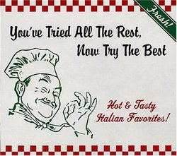 You've Tried All the Rest, Now Try the Best: Hot & Tasty Italian Favorites
