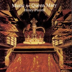 Music For Queen Mary-A Celebration Of The Life And Death Of Queen Mary