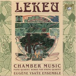 Lekeu: Chamber Music