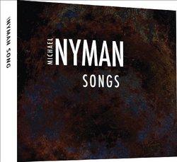 Michael Nyman: Songs