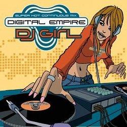 Digital Empire: DJ Girl
