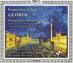 Cilea: Gloria