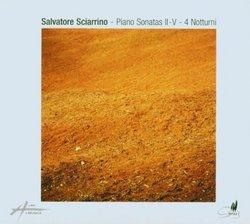 Salvatore Sciarrino: Piano Sonatas II - V / 4 Notturni