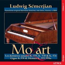 Mozart: Les dernières sonates K. 533, 570 & 576; Gigue K. 574; Menuet K. 355 / 594a