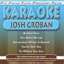 Karaoke: Josh Groban