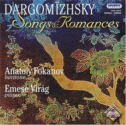 Dargomïzhsky: Songs & Romances