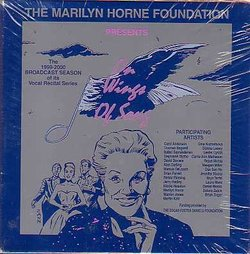 The Marilyn Horne Foundation Presents: On Wings of Song - The 1999-2000 Broadcast Season of it's Vocal Recital Series