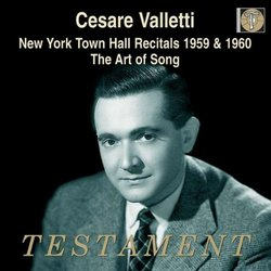 Cesare Valletti: New York Town Hall Recitals 1959 & 1960; The Art of Song