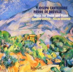 Joseph Canteloube, Pierre de Bréville: Music for Violin and Piano
