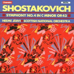 Shostakovich: Symphony No. 4 in C minor, Op. 43 - Neeme Järvi / Scottish National Orchestra