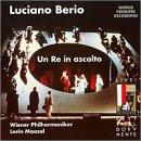 Berio - Un re in ascolto / Maazel