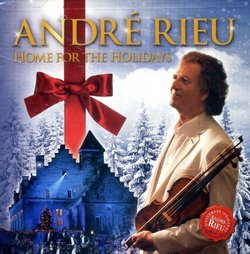 Andre Rieu - Home for the Holidays - CD / DVD LIMITED EDITION Includes 3 Bonus Songs