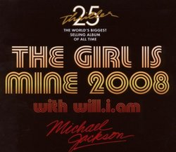 The Girl Is Mine 2008 (Featuring Will.I.Am)