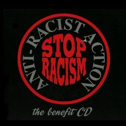 Anti-Racist Action: The Benefit CD