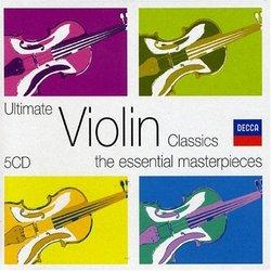 Ultimate Violin Classics: The Essential Masterpieces [Box Set]
