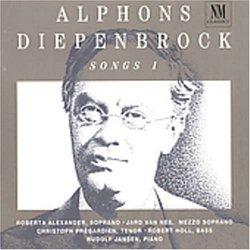Alphons Diepenbrock: Songs, Volume 1