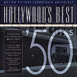 Hollywood's Best: The Fifties - '50s - Motion Picture Soundtrack Anthology