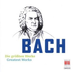 Bach: Greatest Works
