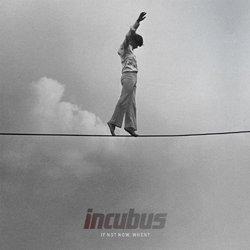 If Not Now, When? (Deluxe Edition - 3 Bonus Tracks)