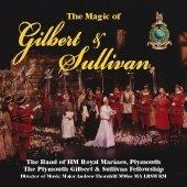 Magic of Gilbert & Sullivan