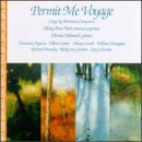 Permit Me Voyage: Songs by American Composers