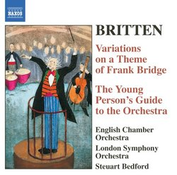 Britten: Variations on a Theme of Frank Bridge; The Young Person's Guide to the Orchestra