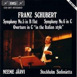 Schubert: Symphonies 5 & 6/Italian Overture