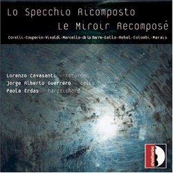 Lo Specchio Ricomposto - Le Miroir Recomposé