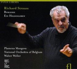 Richard Strauss: Burleske; Ein Heldenleben