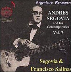 Andres Segovia and his Contemporaries Vol. 7