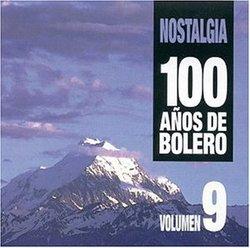 100 Anos De Bolero, Vol. 9
