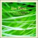 Hans Pfitzner: String Quartets, Opp. 13 & 50