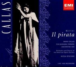 Bellini: Il Pirata (complete opera live 1959) with Maria Callas, Costantino Ego, Nicola Rescigno, Orchestra & Chorus of the American Opera Society