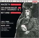 Macbeth / Rosenkavalier Waltzes / Songs