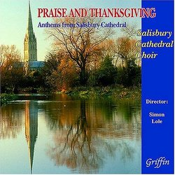 Praise and Thanksgiving: Anthems from Salisbury Cathedral