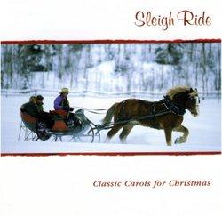 Sleigh Ride: Classic Carols for Christmas