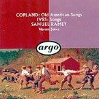 Copland: Old American Songs : Ives, Songs