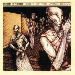 Night of Living Dregs