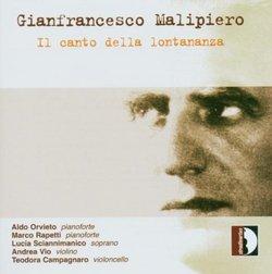 Gianfrancesco Mailipiero: Il Canto Della Lontananza