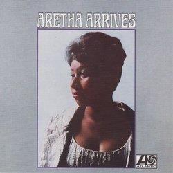Aretha Arrives