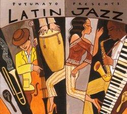 Putumayo Presents: Latin Jazz