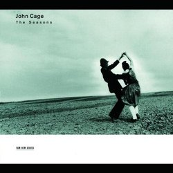 John Cage - The Seasons / Leng Tan, Russell Davies, et al