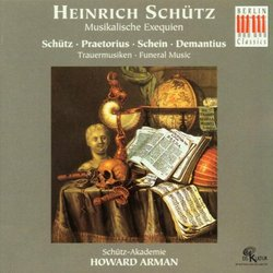 Schütz: Musikalische Exequien + Trauermusiken (17th-Century Funeral Music)