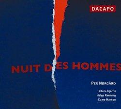 Per Nørgård: Nuit des Hommes