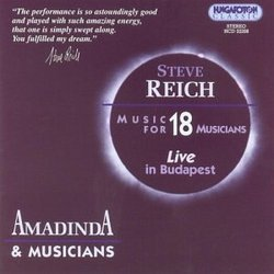 Steve Reich: Music for 18 Musicians (Live in Budapest)