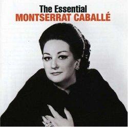 The Essential Montserrat Caballé