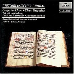 Gregorian Chant: Death and Resurrection