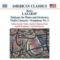 Lazarof: Tableaux for Piano and Orchestra; Violin Concerto; Symphony No. 2
