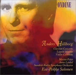 Hillborg: Clarinet & Violin Concertos; Liquid Marble