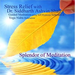 Stress Relief With Dr. Siddharth Ashvin Shah - Guided Meditation and Yoga Nidra Relaxation